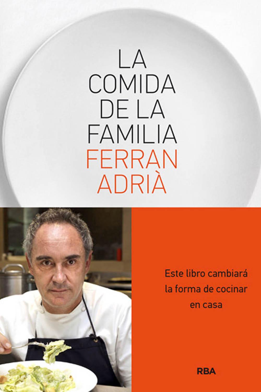 Top 15 nuestros libros favoritos del a o for Ferran adria comida