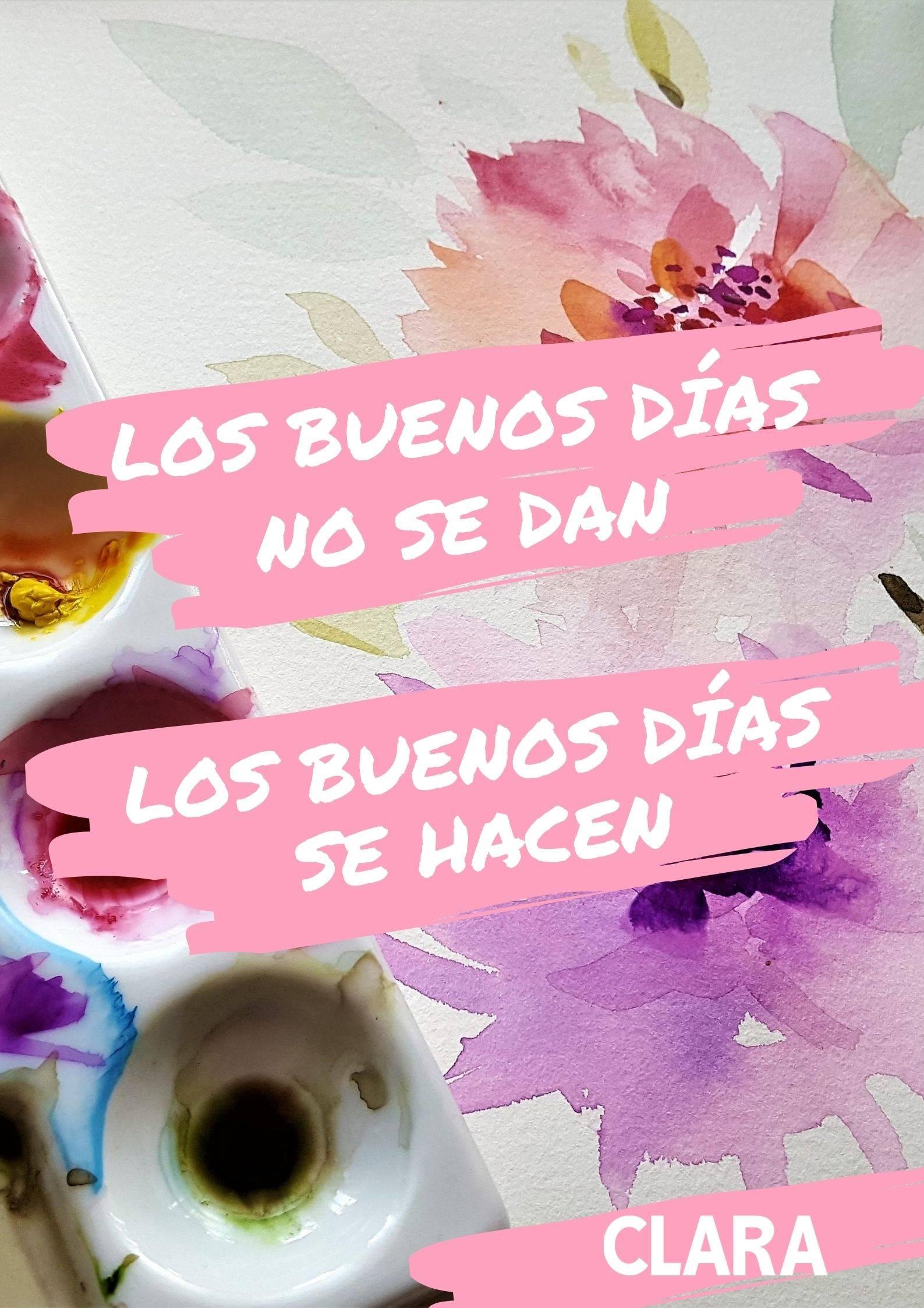 Frases De Buenos Dias Bonitas E Inspiradoras Con Imagenes Para Descargar